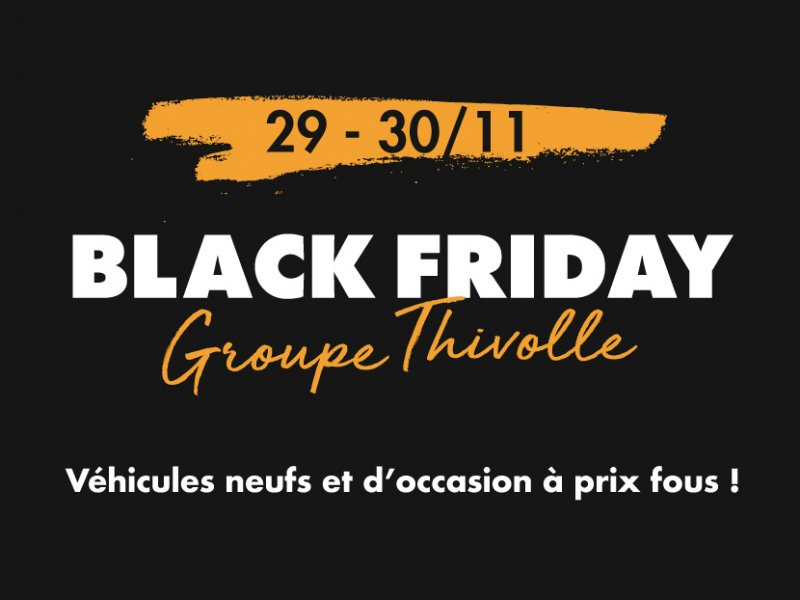 Black Friday Groupe Thivolle