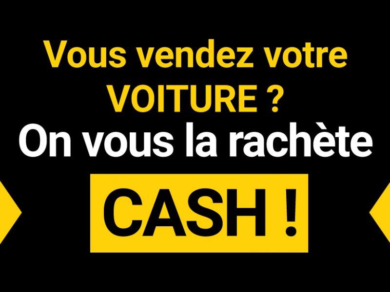 On vous rachète CASH votre voiture !