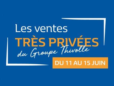 Les ventes très privées du Groupe Thivolle